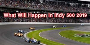 Indy 500 2019 info
