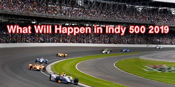 Indy 500 2019 info