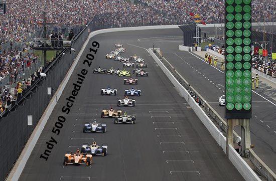 Indianapolis 500 schedule 2019